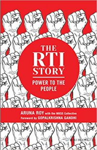 The RTI Story: Power to the People — by Aruna Roy