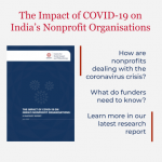 Report and Webinar Explore the Impact of COVID-19 on India'sNonprofits